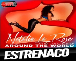 Natalie La Rose estrena el vídeo de 'Around The World'