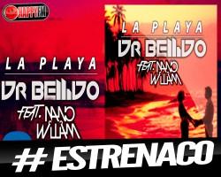 """DR. BELLIDO vuelve con su nuevo éxito """"La Playa"""""""
