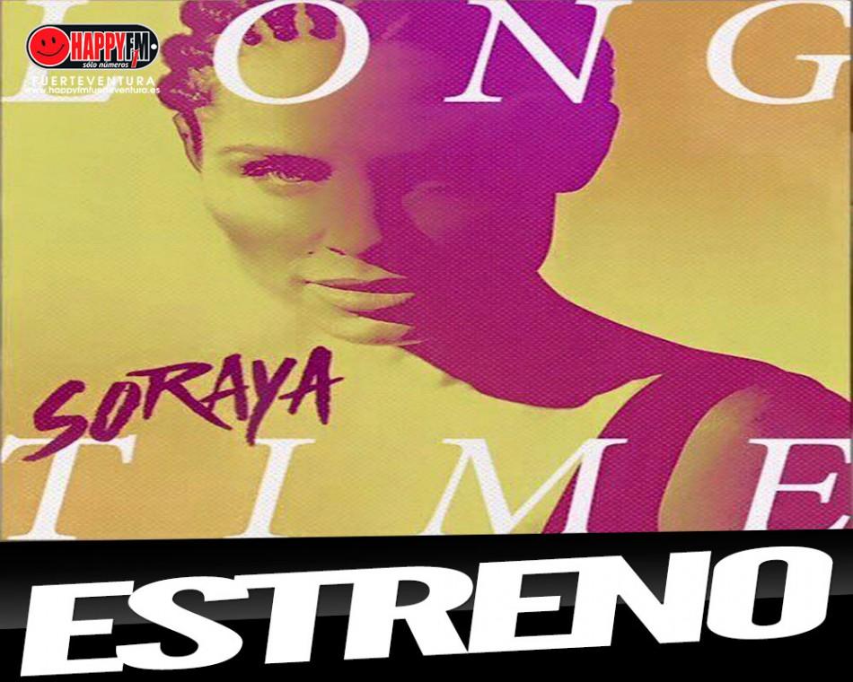 """""""Long Time"""" es lo nuevo de Soraya Arnelas"""