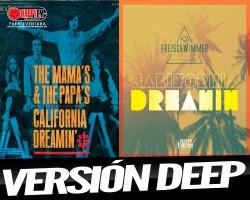 """""""California Dreamin"""" un éxito de los 60 y del verano del 2016"""