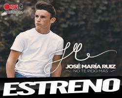 """José María Ruíz estrena """"No Te Pido Más"""""""
