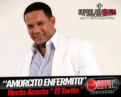 "Video ""Amorcito Enfermito"" Hector Acosta"