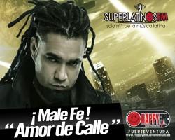"""MALA FE """"Amor de Calle"""" Lo Nuevo"""