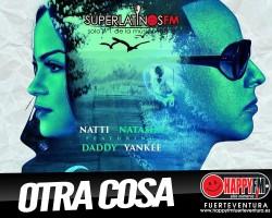 "Daddy Yankee ft Natti Natasha ""Otra Cosa"" New"