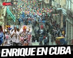 """Enrique Iglesias """"Subiendo La Radio"""" en Cuba"""