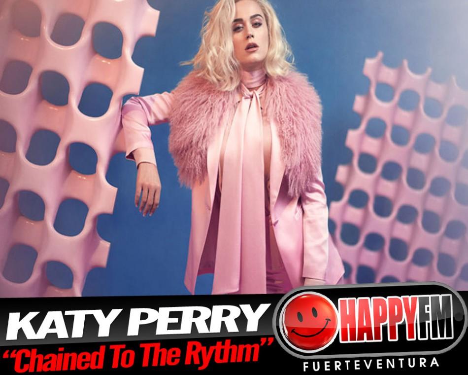 """Katy Perry está """"Encadenada Al Ritmo"""""""