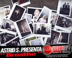 """Astrid S. estrena """"Breathe"""""""