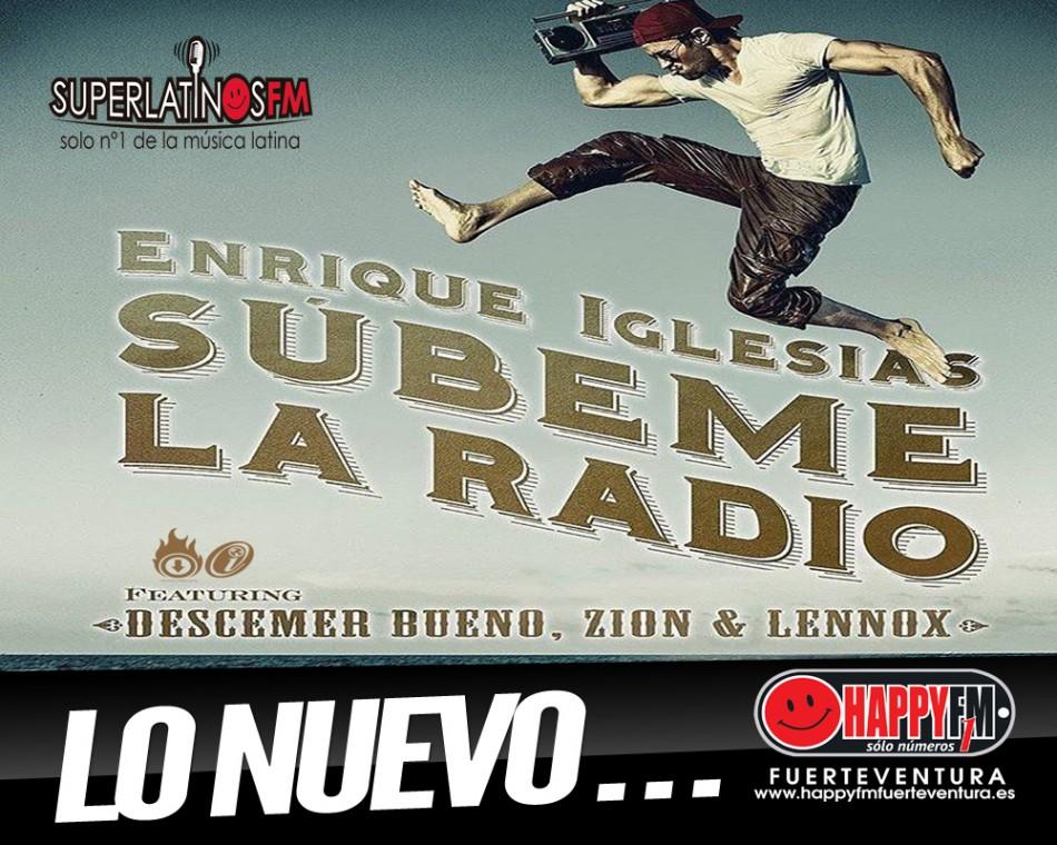 """""""Súbeme la radio"""" Lo Nuevo de Enrique Iglesias"""