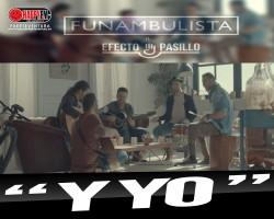 """Buen Rollo con Funambulista y Efecto Pasillo en """"Y Yo"""""""