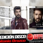 antonioorozco_ultimallamada_happyfmfuerteventura