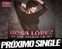 A punto el nuevo single de Rosa López