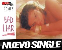 """""""Bad Liar"""" es el nuevo single de Selena Gómez"""