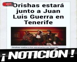 Orishas acompañará a Juan Luís Guerra en su concierto de Tenerife