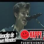 videoclipshawnmendes_happyfmfuerteventura
