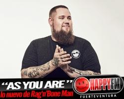 """""""As You Are"""" es lo nuevo de Rag'n'Bone Man"""