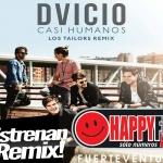 dvicio_casihumanos_lostailorsremix_happyfmfuerteventura