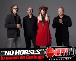 """""""No Horses"""" es lo nuevo de Garbage"""