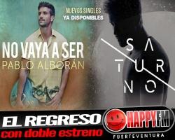 """Pablo Alborán estrena """"Saturno"""" y """"No Vaya A Ser"""""""