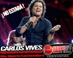 Carlos Vives no estará en el Festival Mar Abierto Fuerteventura