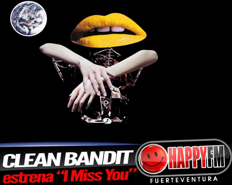 """Clean Bandit ft Julia Michaels presentan """"I Miss You"""""""