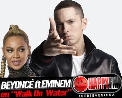"""""""Walk On Water"""" es lo nuevo de Eminem ft Beyoncé"""
