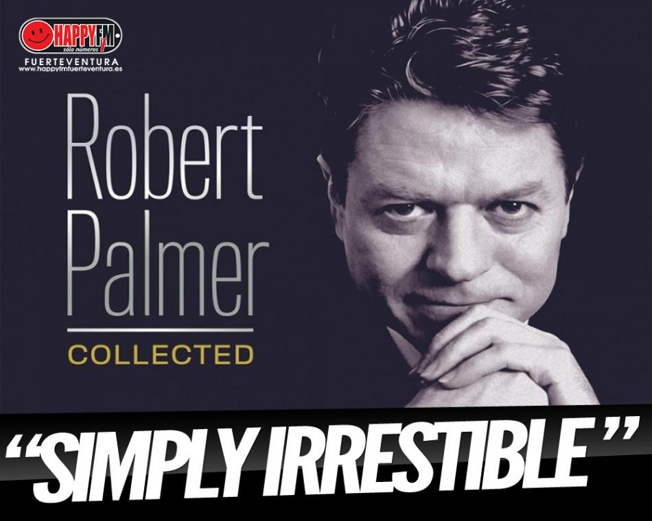 """Recordamos """"Simply Irrestible"""" de Robert Palmer"""