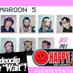 maroonfive_wait_happyfmfuerteventura
