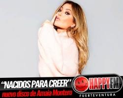 """""""Nacidos Para Creer"""" es el título del nuevo disco de Amaia Montero"""