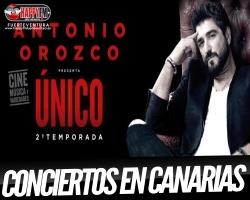 Conciertos de Antonio Orozco en Fuerteventura, Gran Canaria y Tenerife