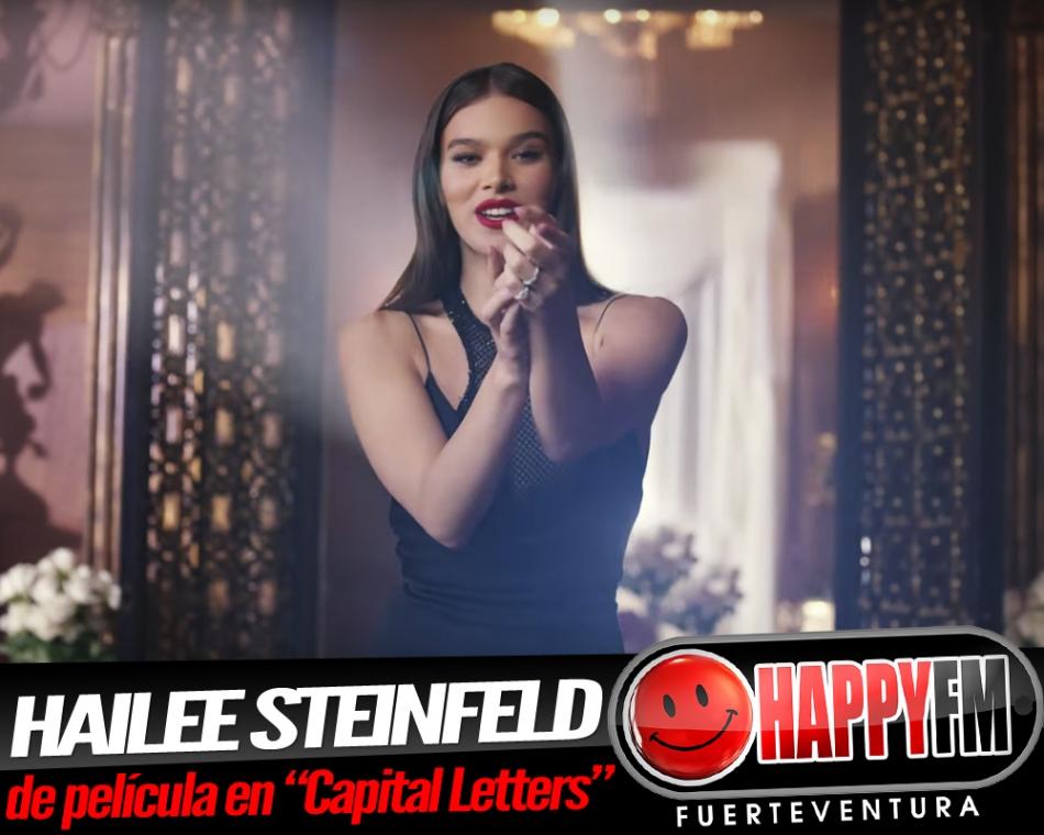 """""""Capital Letters"""" es lo nuevo de Hailee Steinfeld"""