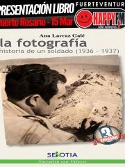 """Presentación del Libro: """"La Fotografía. Historia de un Soldado"""""""