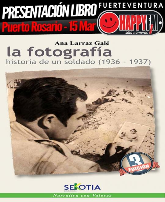 presentacionlibro_lafotografia_historiadeunsoldado_happyfmfuerteventura