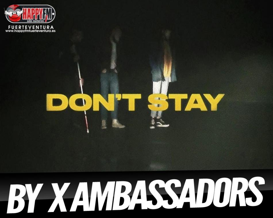 Don't Stay es lo nuevo de X Ambassadors