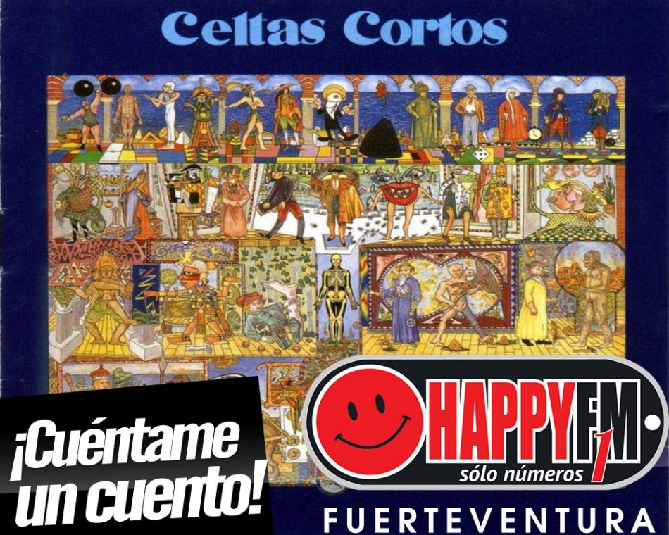 ¡Cuéntame Un Cuento!…y verás qué contento!!!…recordando a Celtas Cortos