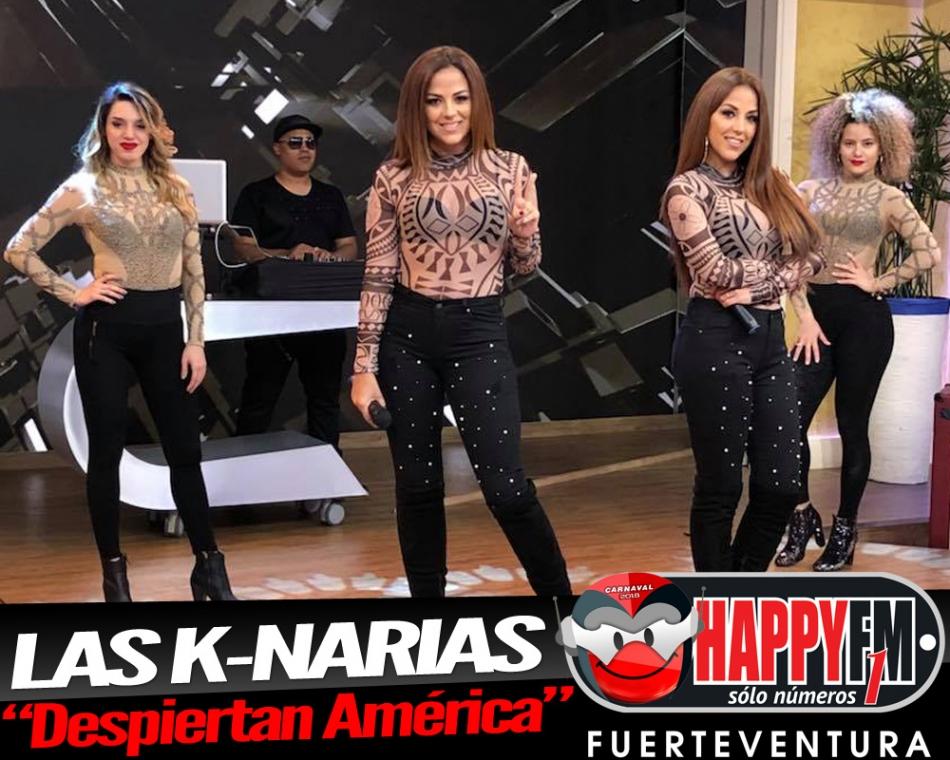 """Las K-Narias """"Despiertan América"""" con """"Tu Indiferencia"""""""