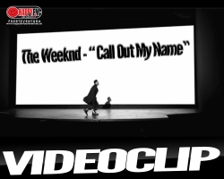 "The Weeknd publica el videoclip para ""Call Out My Name"""