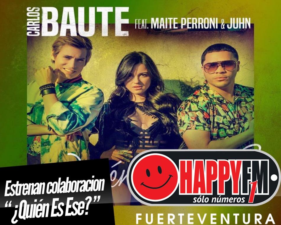 ¿Quién es ese? es lo nuevo de Carlos Baute junto a Maite Perroni y Juhn