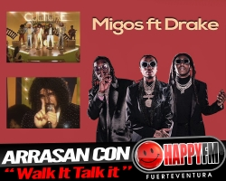 "Migos ft Drake arrasan con ""Walk It Talk it"""