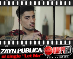 """""""Let Me"""" es el nuevo single de Zayn"""