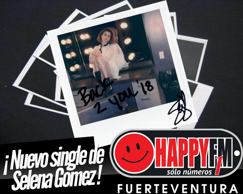 "Selena Gómez estrena el single ""Back To You"""