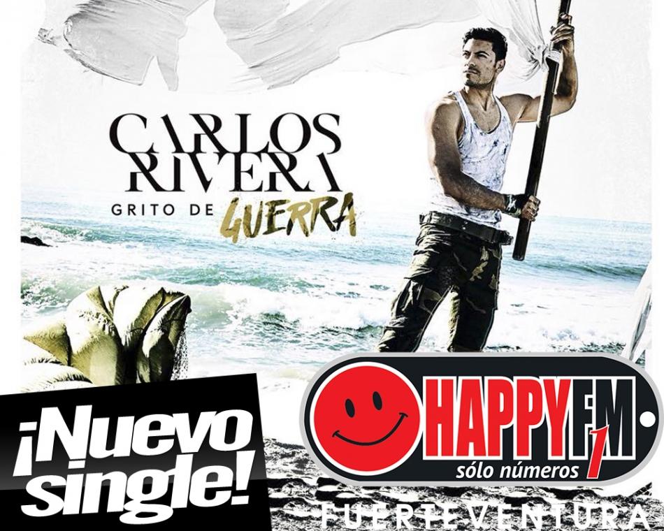 """""""Grito de Guerra"""" es el nuevo single de Carlos Rivera"""