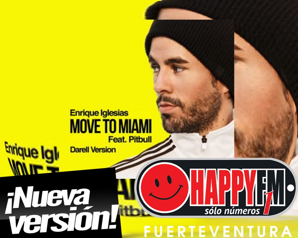 "Enrique Iglesias ft Pitbull publica una versión de ""Move To Miami"" con Darell"