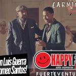 juanluisguerra_romeosantos_carminok_happyfmfuerteventura