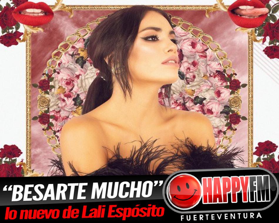 """""""Besarte Mucho"""" es lo nuevo de Lali Espósito"""