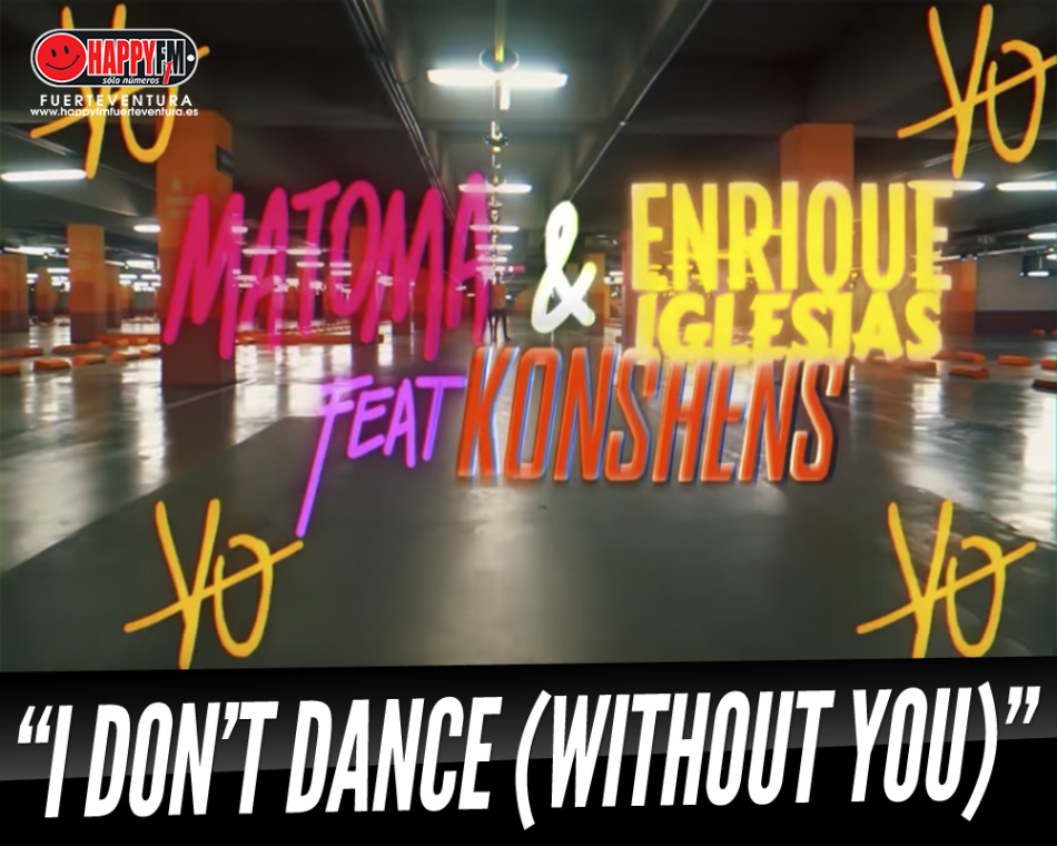 "Matoma, Enrique Iglesias y Konshens ""No Bailan Sin Ti"""