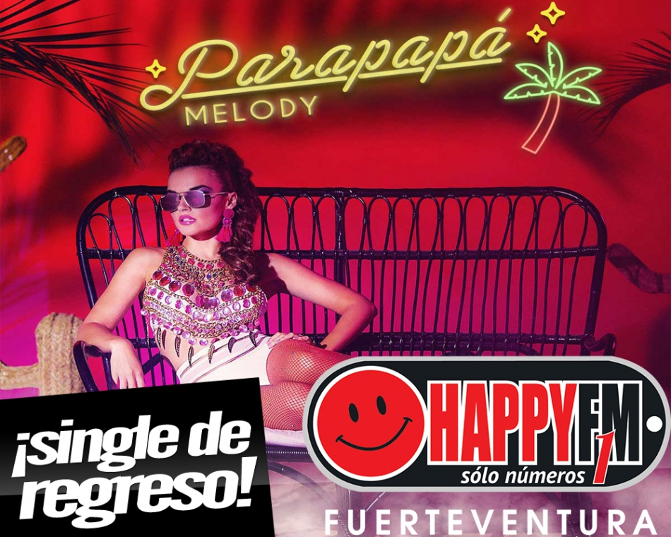 "Melody regresa al panorama musical con el single ""Parapapá"""