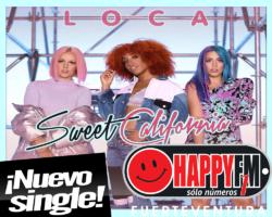"""Sweet California presentan """"Loca"""" como su nuevo single"""
