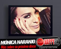 Mónica Naranjo anuncia los detalles de su próximo disco