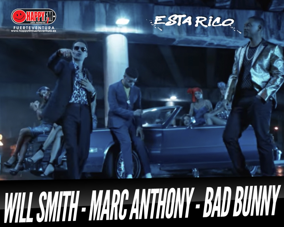 "Lo nuevo de Will Smith, Marc Anthony y Bad Bunny ""Está Rico"""
