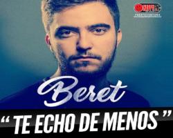 """Beret estrena el single """"Te Echo de Menos"""""""